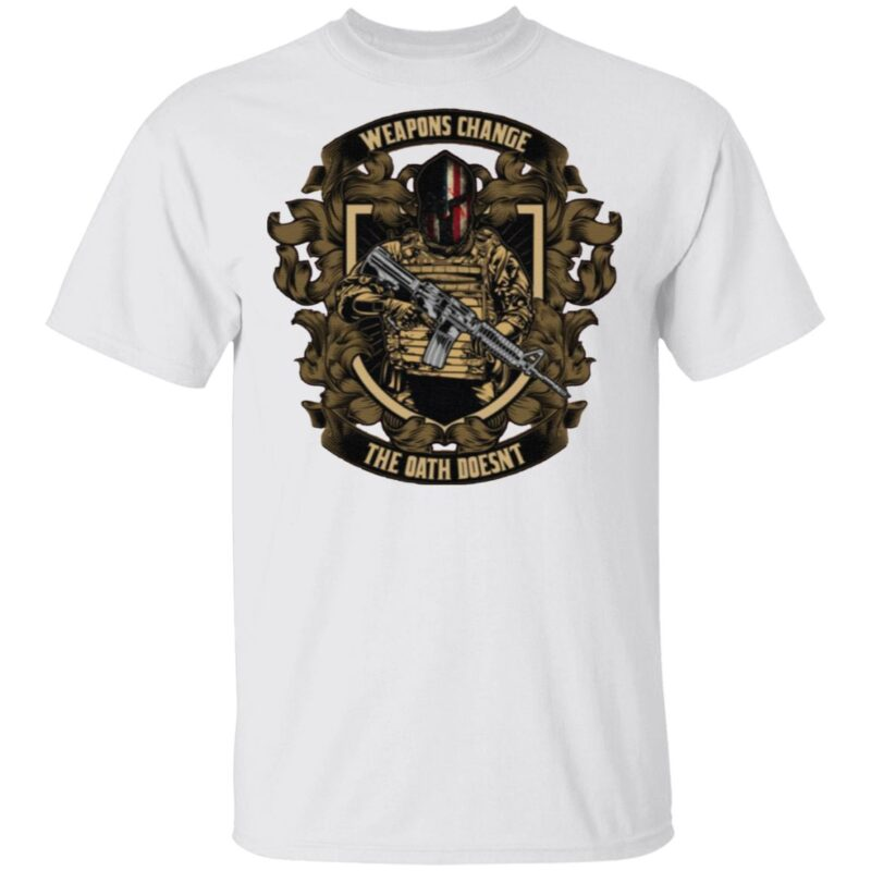 Weapons Change The Oath Doesn't T Shirt
