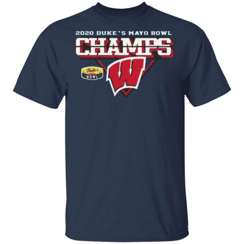 Wisconsin Badgers 2020 Duke's Mayo Bowl Champions T Shirt