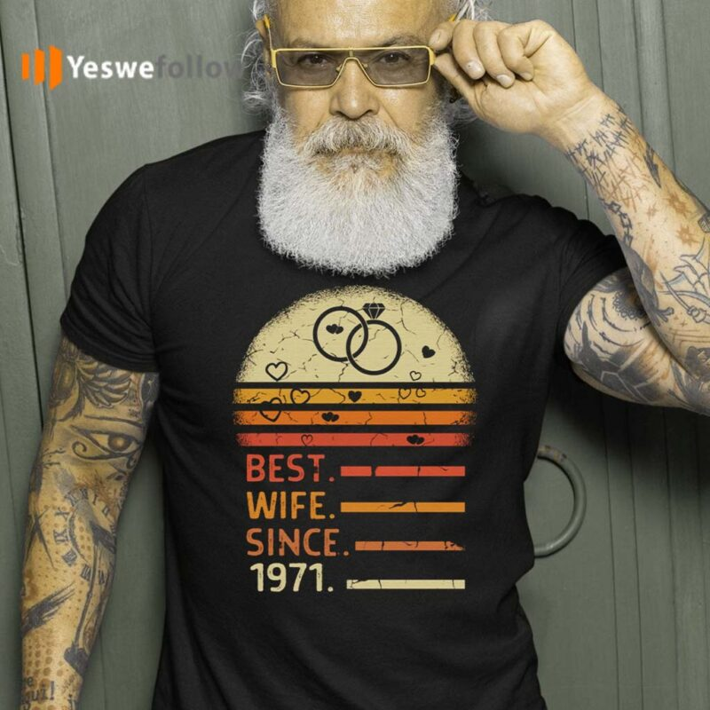 1971-wedding-anniversary-gift-for-wife-T-Shirt