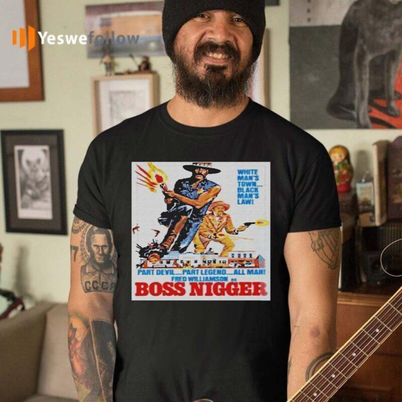 Boss-Nigger-Shirt