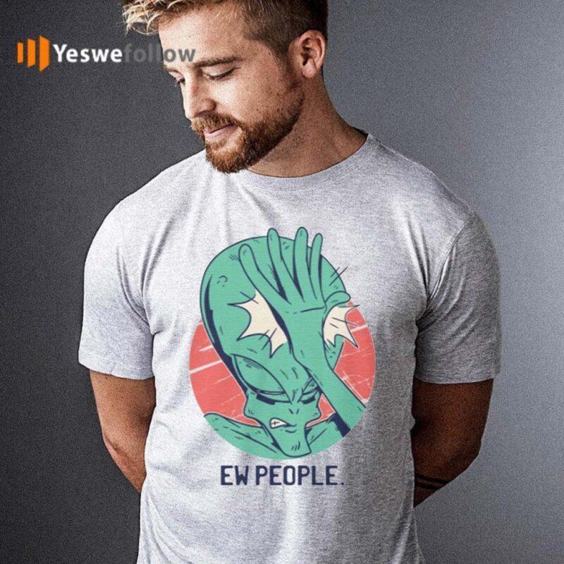 Ew-People-Aliens-Space-T-Shirt