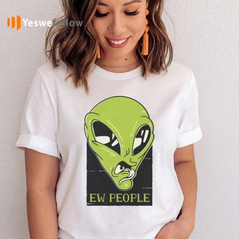 Ew-People-Aliens-T-Shirt