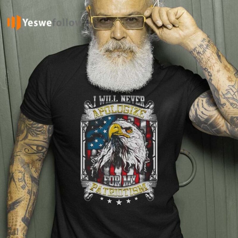 I-Will-Never-Apologize-For-My-Patriotism-American-Flag-T-Shirts