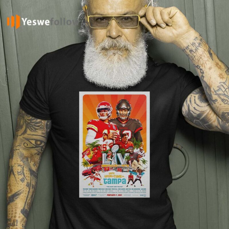 Kansas-City-Chiefs-vs-Tampa-Bay-Buccaneers-Super-Bowl-Lv-once-upon-a-time-in-Tampa-2021-shirt
