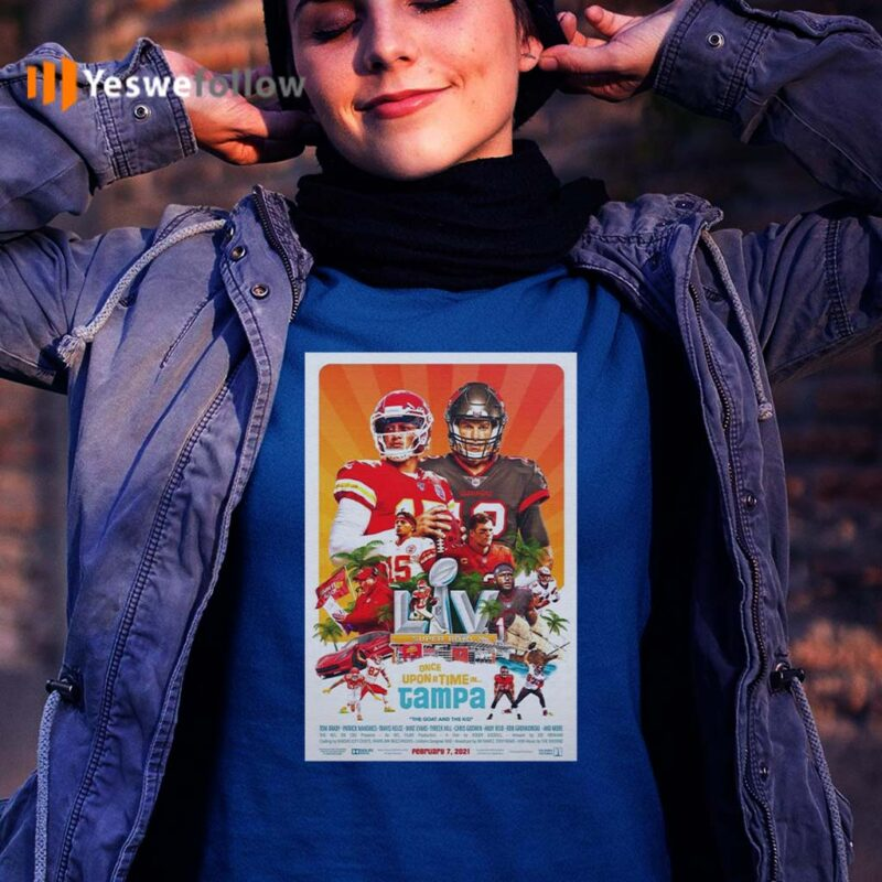 Kansas-City-Chiefs-vs-Tampa-Bay-Buccaneers-Super-Bowl-Lv-once-upon-a-time-in-Tampa-2021-shirts