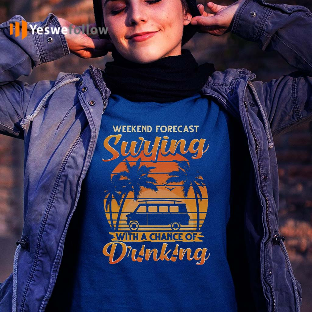 Weekend-Forecast-Surfing-With-A-Chance-Of-Drinking-Vintage-Tee-Shirt