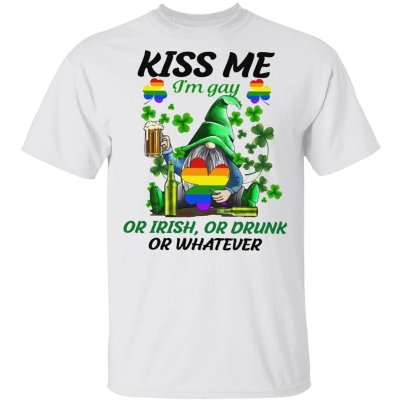 Kiss Me I'm Gay Or Irish Or Drunk Or Whatever LGBT St Patrick's Day TShirt