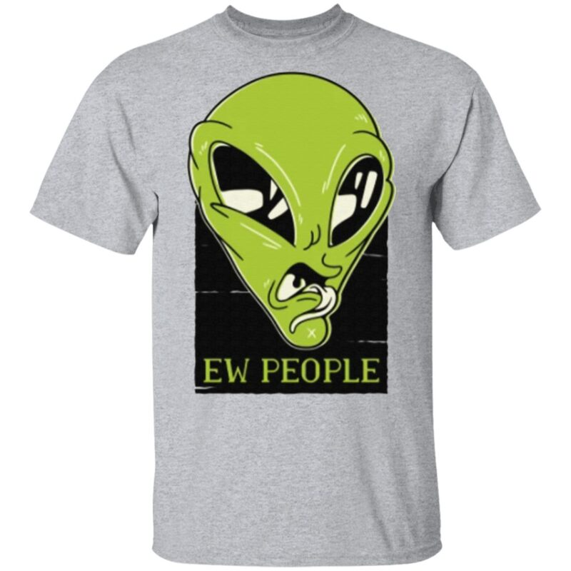 Ew People Aliens T-Shirt