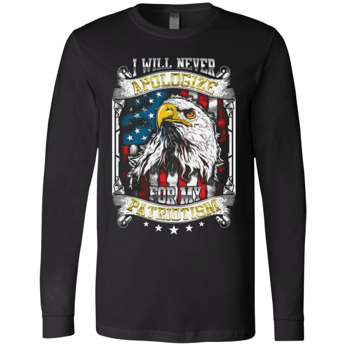 I Will Never Apologize For My Patriotism American Flag T Shirt