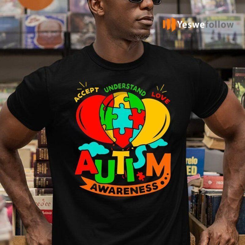 Autism Awareness Day 2021 Accept Understand Love Autism Awareness Balloon T-Shirts
