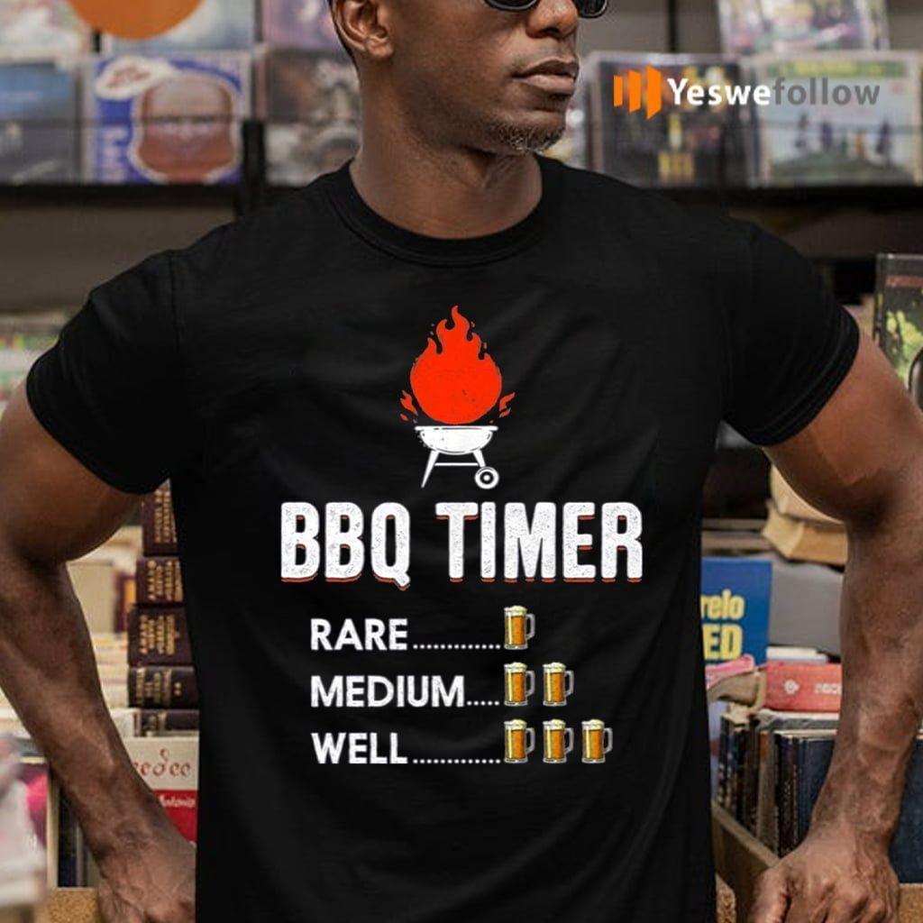 BBQ Timer Rade Medium Well Shirts