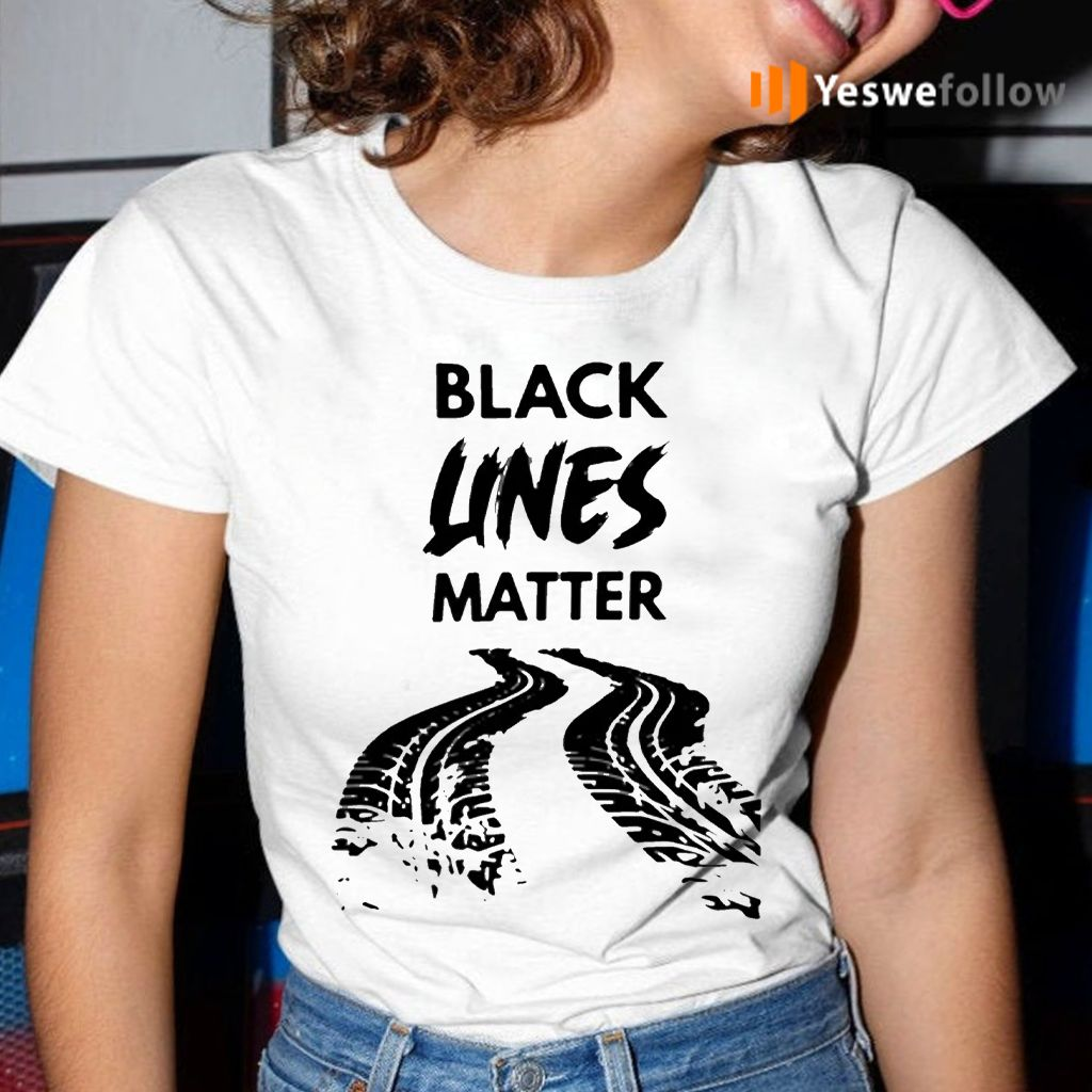 Black lines matter shirt