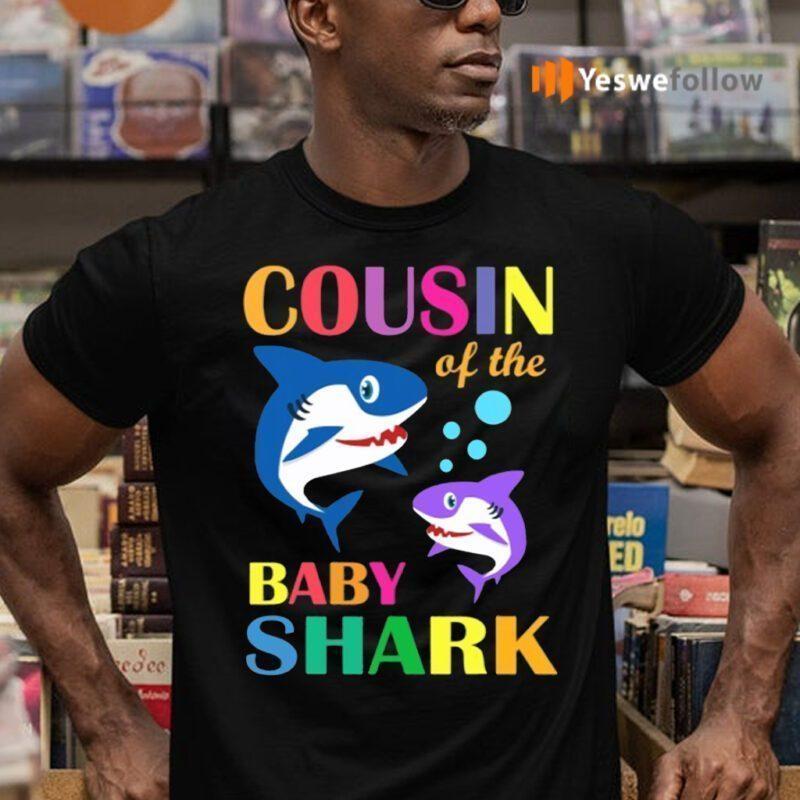 Cousin Of The Baby Birthday Shark Shirts