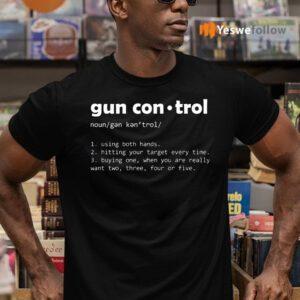 Definition Gun Control Shirt