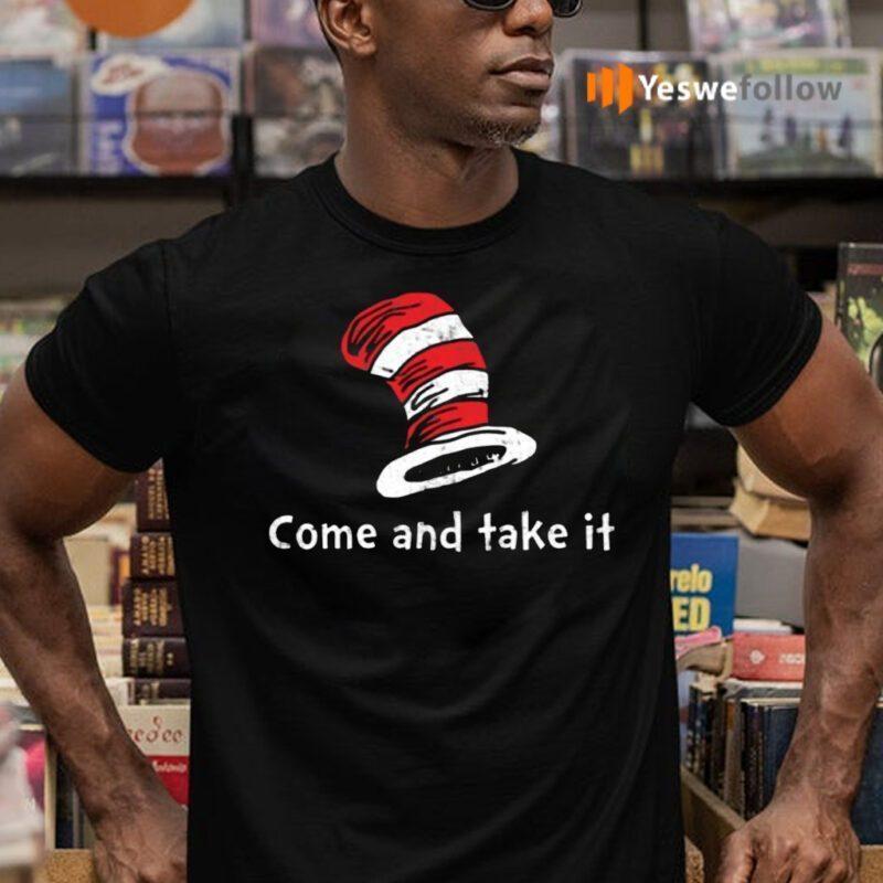 Dr Seuss Come And Take It TShirt