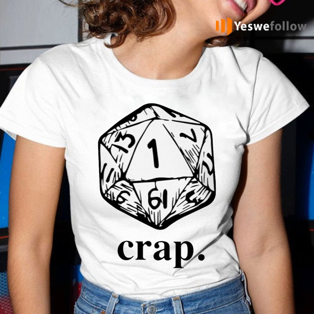 Dungeons And Dragons Dice Crap TeeShirts