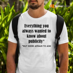 Everything You Always Wanted To Know About Publicity Shirts