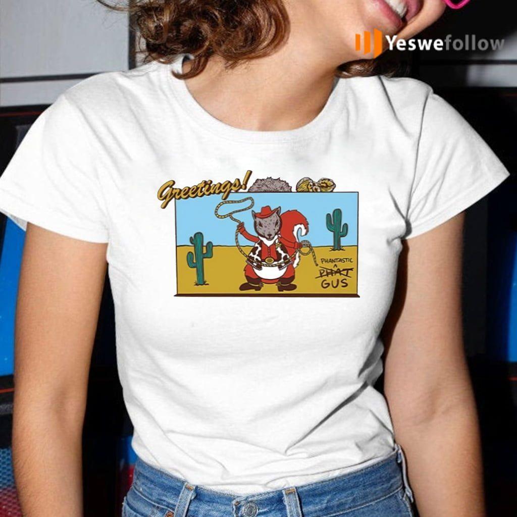 Greetings Phantastic Shirt