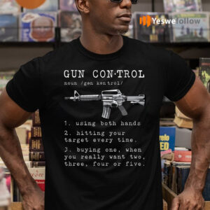 Gun Control Definition T-Shirts
