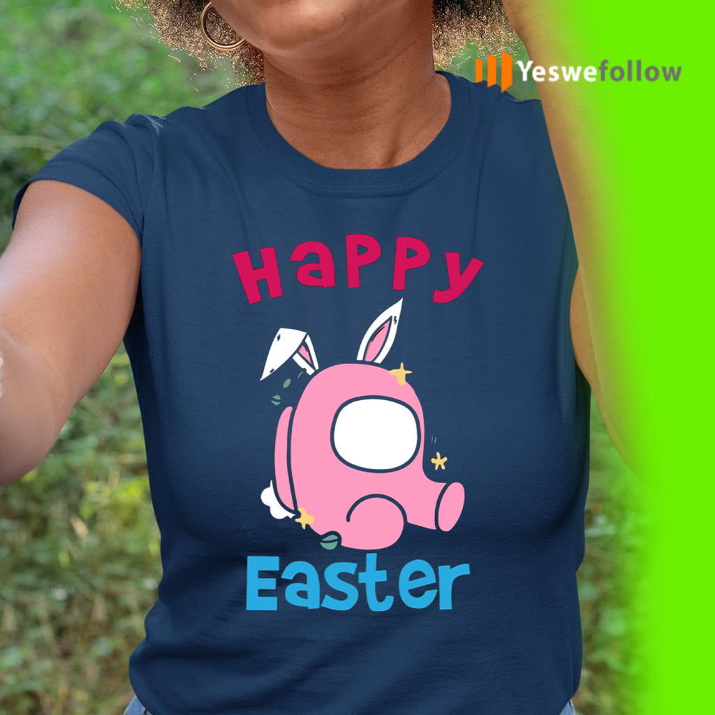 Happy Easter Day Among Us shirts
