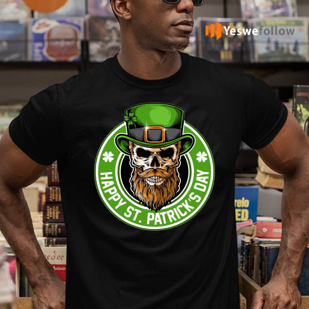 Happy St Patricks Day T-Shirts