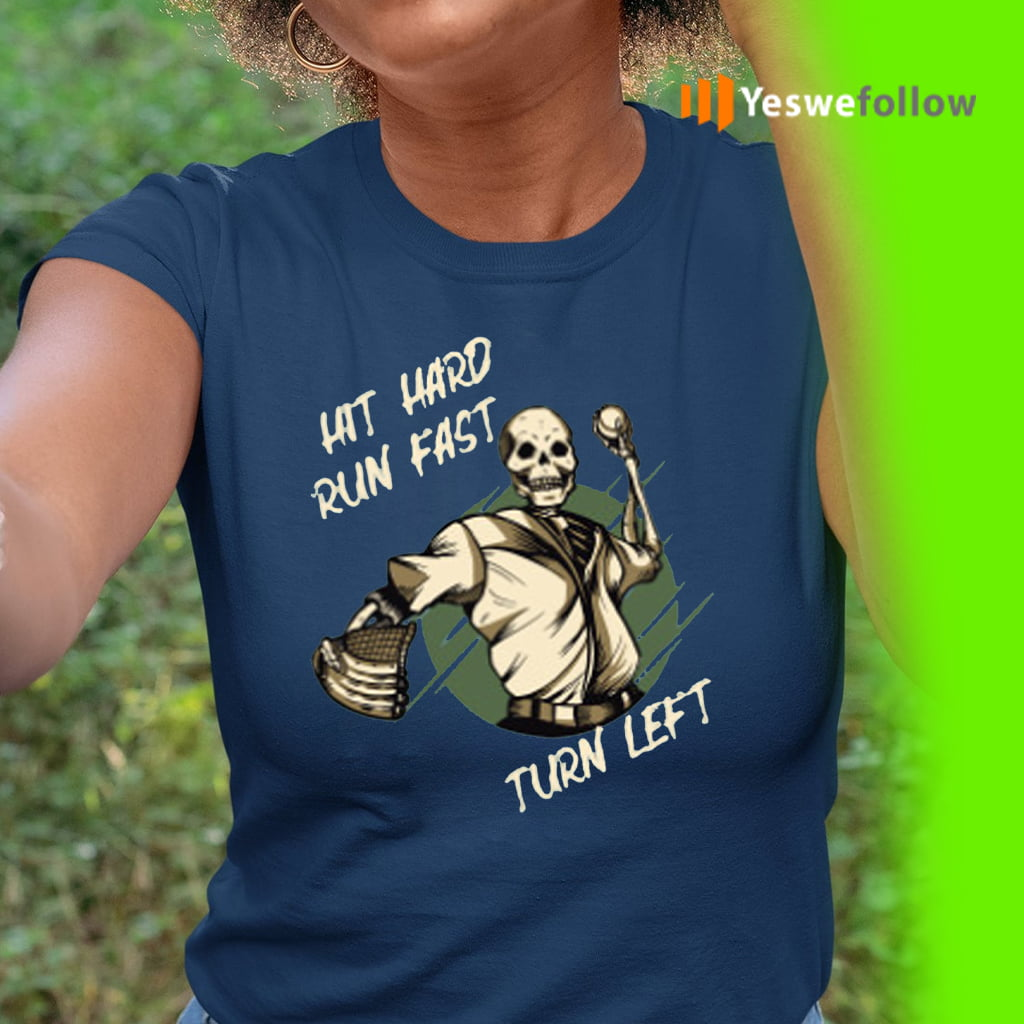 https://deytee.com/products/hit-hard-run-fast-turn-left-skeleton-shirt