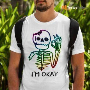 I'm Okay 2021 shirts
