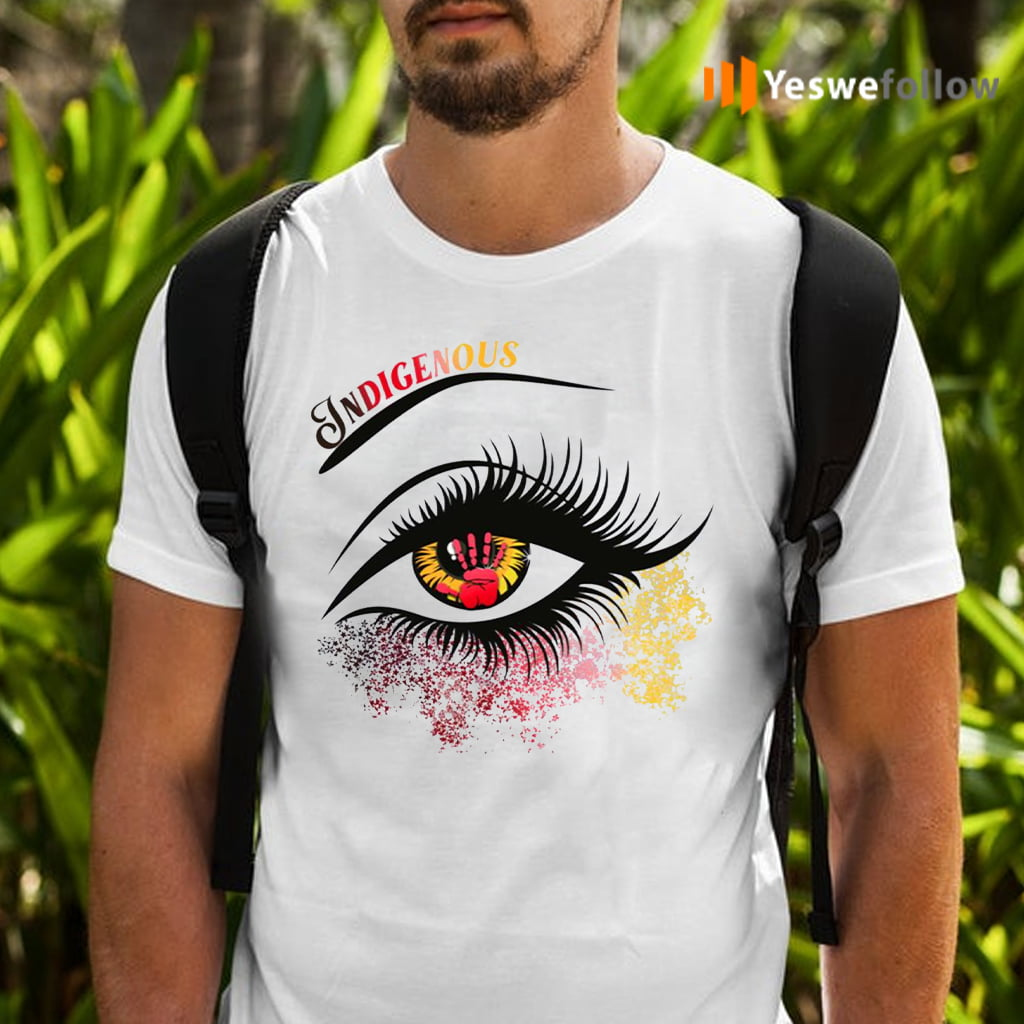 Indigenous Eyes Native American Women T-Shirts