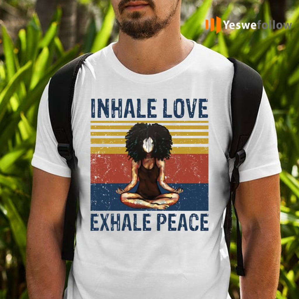 Inhale Love Exhale Peace TeeShirt