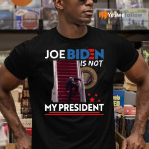 Joe Biden Not My President Buck Fiden Shirts