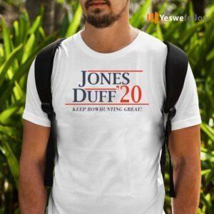 Jones Duff 2020 Keep Bowhunting Great TeeShirt