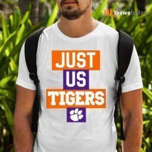 Just Us Clemson Tigers TeeShirt