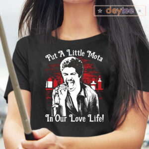 La Bamba Put A Little Mota In Our Love Life TShirt