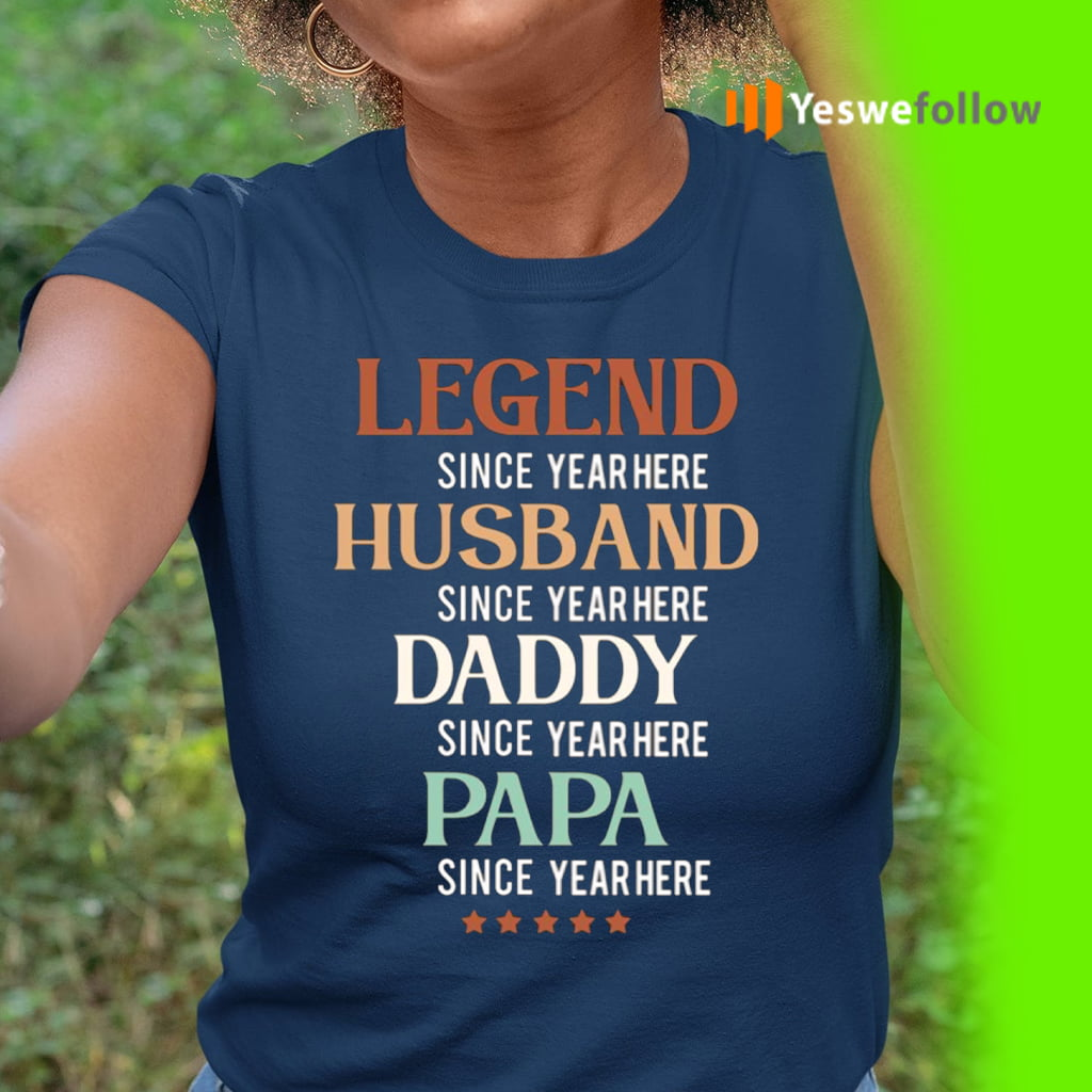 Legend Husband Daddy Papa TeeShirts