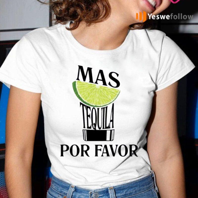 Lemon Mas Tequila Por Favor Shirt