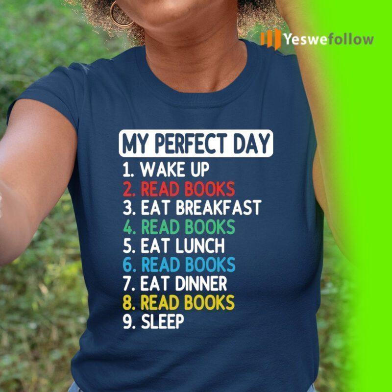My Perfect Day Eat Sleep Read Books T-Shirt
