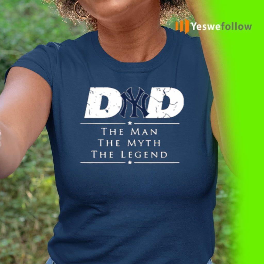 New York Yankees MLB Baseball Dad The Man The Myth The Legend T-Shirt