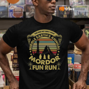 One Does Not Simply Walk Middle Earth's Annual Mordor Fun Run Sunset Vintage T-Shirts