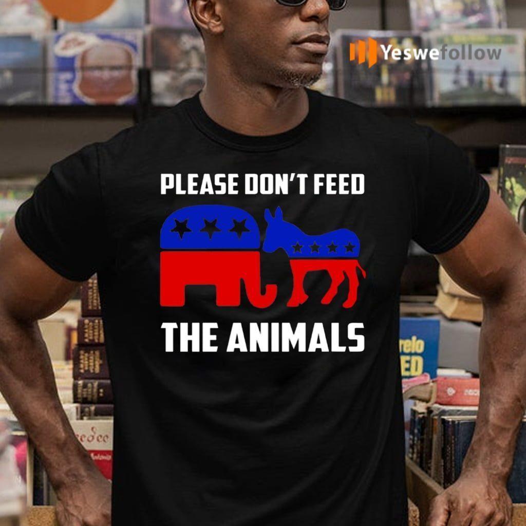 Please Don't Feed the Animals TeeShirt