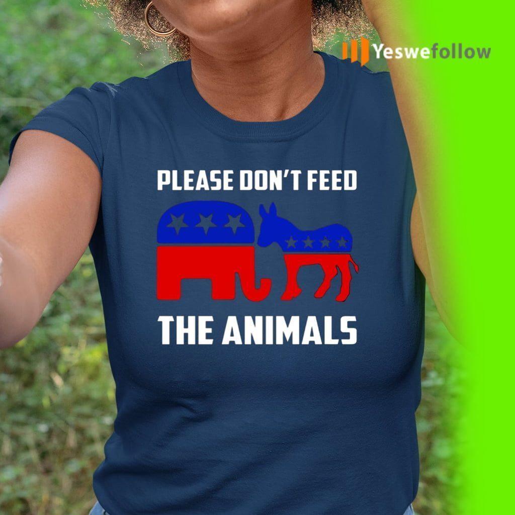 Please Don't Feed the Animals TeeShirts