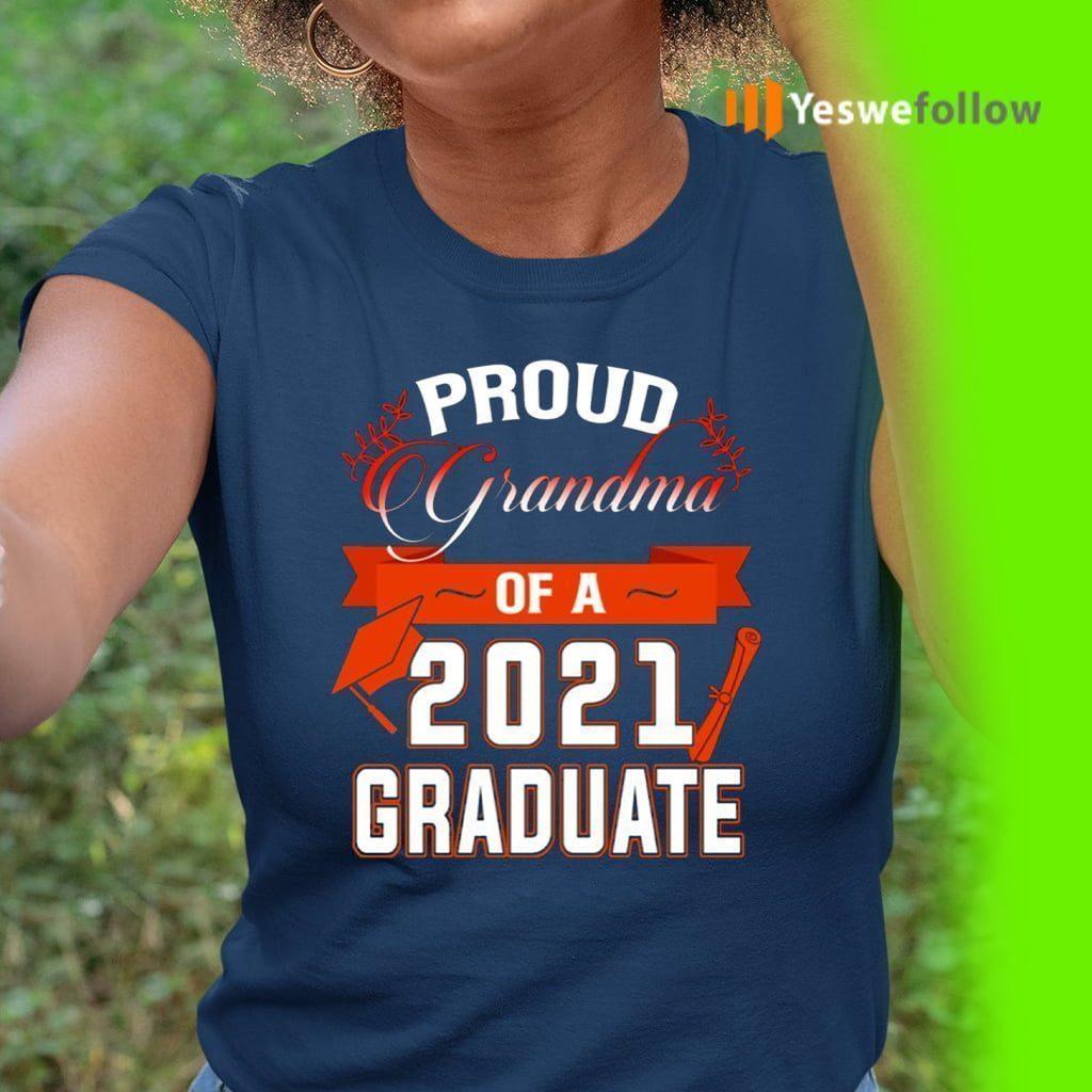 Proud Grandma Of A 2021 Graduate T-Shirt