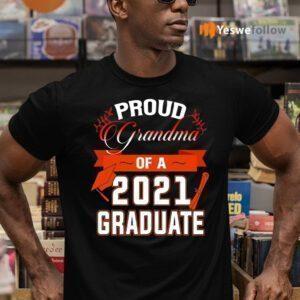 Proud Grandma Of A 2021 Graduate T-Shirts