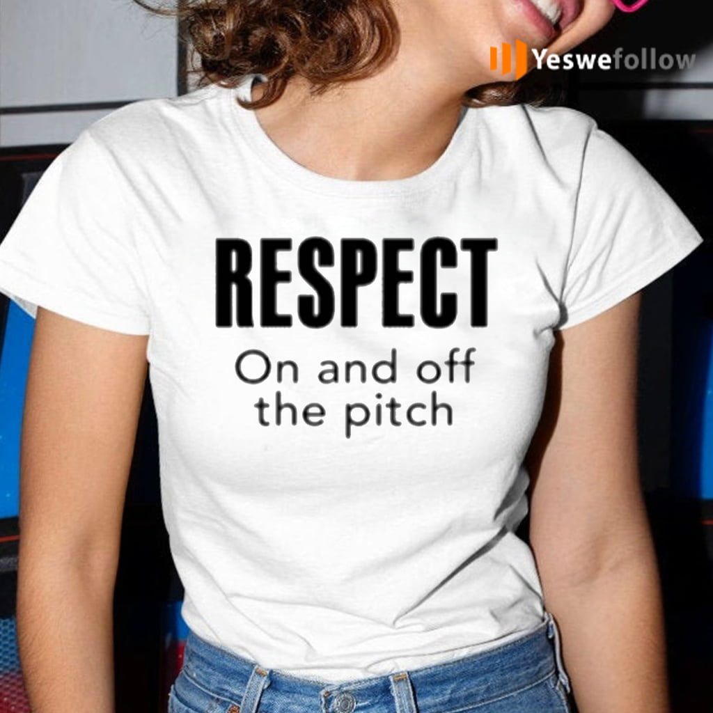 Respect On And Off The Pitch TeeShirt