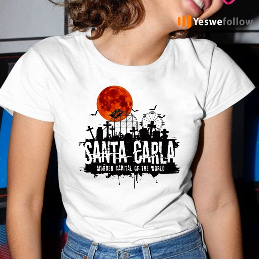 Santa Carla Lost Boys Murder Capital Of World Shirt