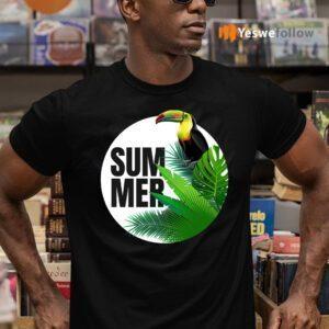 Summer Shows Its Best Side Shirt