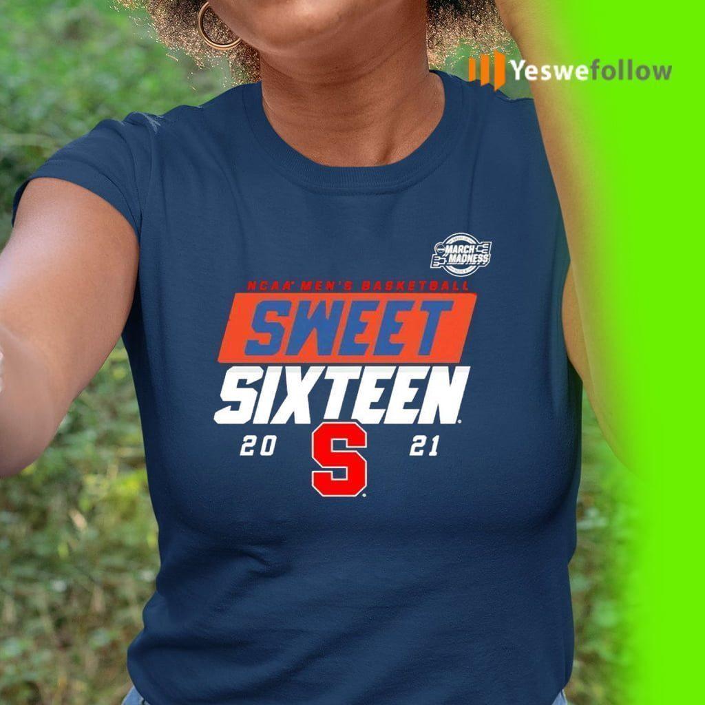 Syracuse Orange 2021 Ncaa Men's Basketball Sweet Sixteen TeeShirt