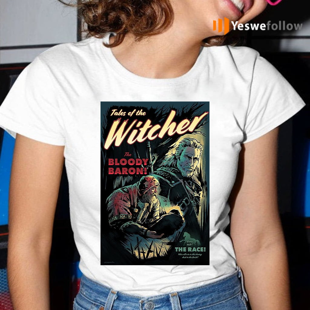 Tables Of The Witcher The Bloody Baron Shirt