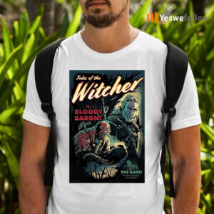 Tables Of The Witcher The Bloody Baron Shirts