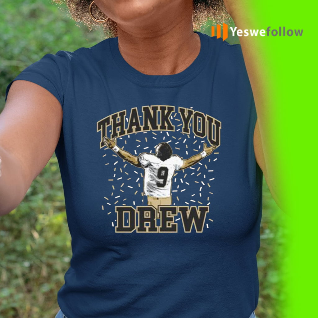 Thank You Drew New Orleans Shirts
