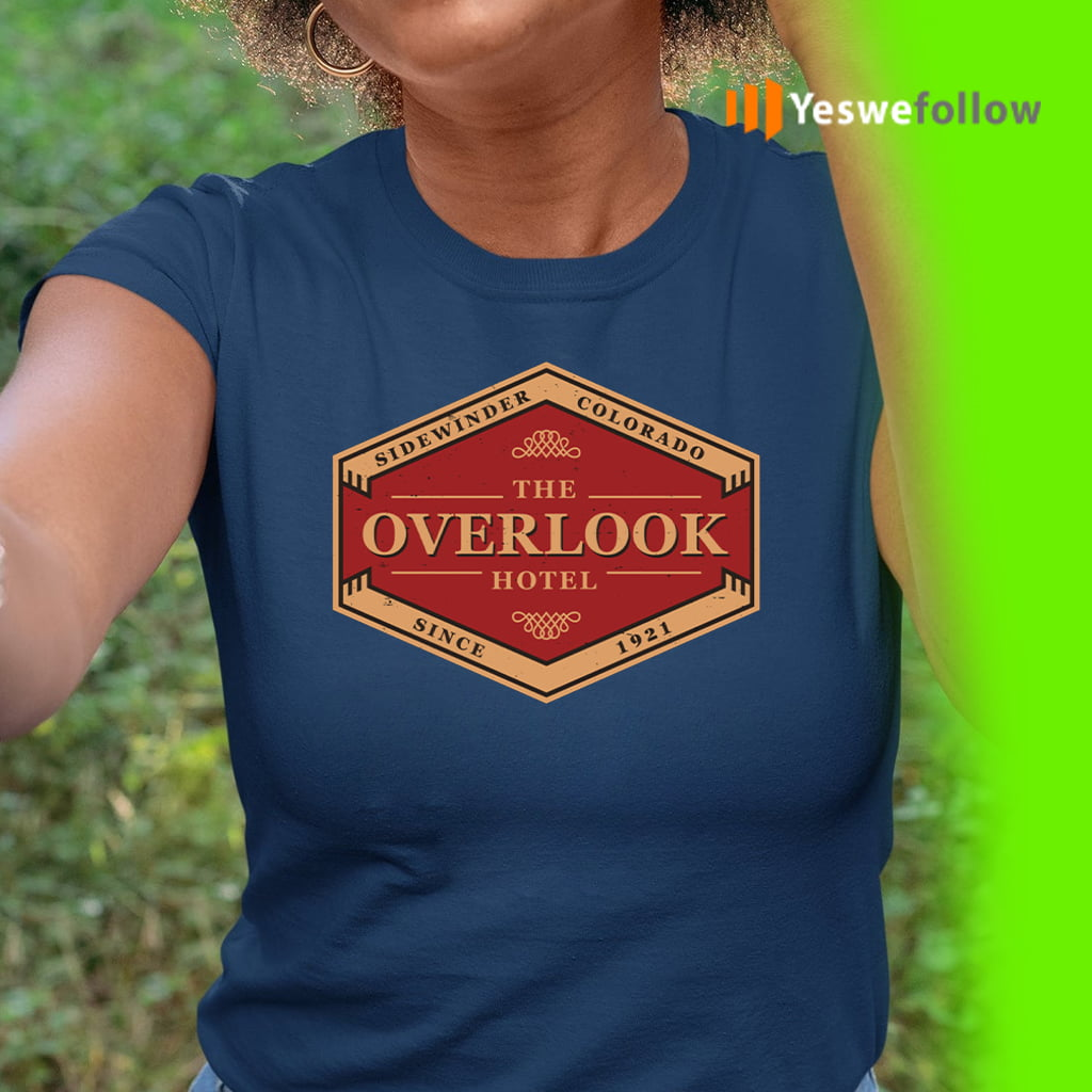 The Overlook Hotel Since 1921 Shirt